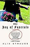 img - for The Joy of Funerals: A Novel in Stories book / textbook / text book