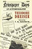 Newspaper Days, Theodore Dreiser, 1574231383