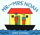 Mr. and Mrs. Noah, Lois Lenski, 0375810765