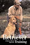 Retriever Training, Robert Milner, 1572233915