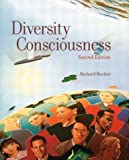 Diversity Consciousness: Opening Our Minds to People, Cultures, and Opportunities (2nd Edition)