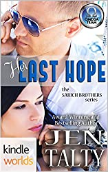 The Omega Team: Her Last Hope (Kindle Worlds Novella) (the SARICH BROTHERS series Book 2)