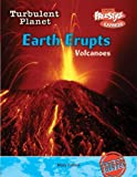 Earth Erupts, Mary Colson, 1410917355