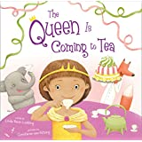 The Queen Is Coming to Tea