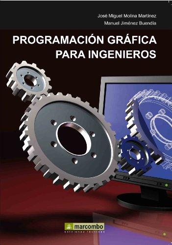 Descargar Libro Programación Gráfica Para Ingenieros Manuel Jimenez Buendía