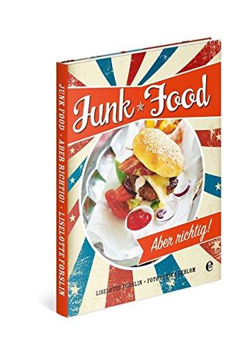 junkfood-aber-richtig