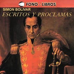 Escritos y Proclamas [Writings and Speeches] Audiobook