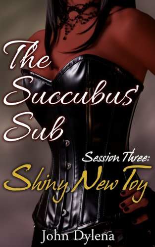 Session Three Shiny Succubus Book ebook