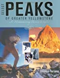 Select Peaks of Greater Yellowstone, Thomas Turiano, 0974561908