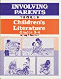 Involving Parents Through Children's Literature, Anthony D. Fredericks, 1563080133