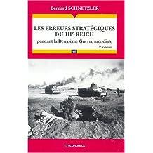 Les erreurs stratégiques du iiie reich pendant la 2e guerre mondiale