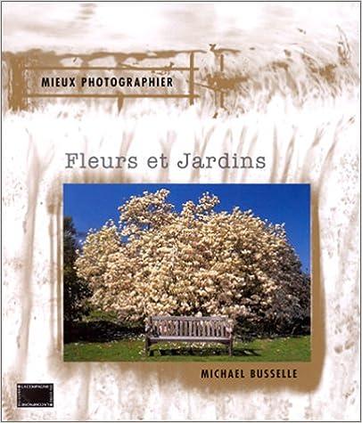 Lire Fleurs et jardins epub, pdf