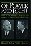 Of Power and Right, Howard Ball and Phillip J. Cooper, 0195046129