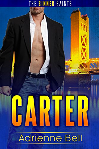 Carter: The Sinner Saints #1 by [Bell, Adrienne]