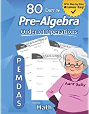 Pre-Algebra: Order of Operations (PEMDAS): Pre-Algebra Practice Problems with Step-by-Step Answers, Middle School Math Workbook - 9th grade - Ages 11-15 – PEMDAS – Learn Basic Algebra – Easy Learning Worksheets - With Answer Key
