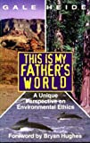 This Is My Father's World, Gale Heide, 0939513390