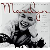 Marilyn: Her Life in Her Own Words : Marilyn Monroe's Revealing Last Words and Photographs