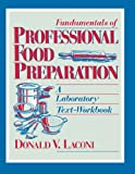 Fundamentals of Professional Food Preparation