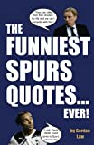 The Funniest Spurs Quotes. Ever!