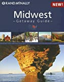 Rand McNally Midwest Getaway Guide