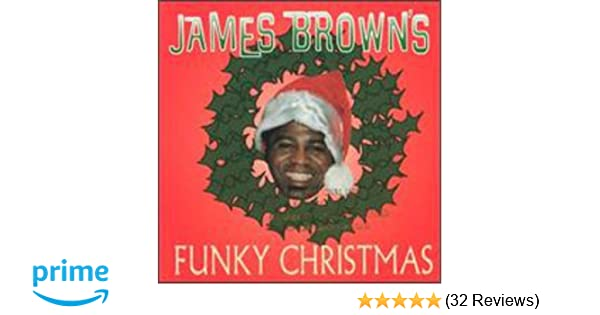 james brown james browns funky christmas amazoncom music - 12 Ghetto Days Of Christmas