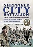 Sheffield Pals: The 12th (Service) Battalion York and Lancaster Regiment