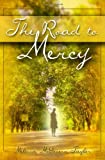 The Road to Mercy, Melissa McGovern Taylor, 1453673792