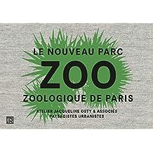 Zoo: Le nouveau parc zoologique de Paris