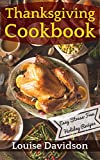 Thanksgiving Cookbook  –  Easy Stress-Free Holiday Recipes