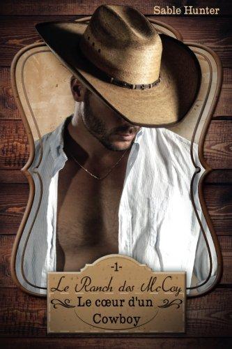 (Le coeur d'un cowboy: Le Ranch des McCoy (Volume 1) (French Edition))