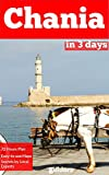 Chania in 3 Days (Travel Guide 2018)
