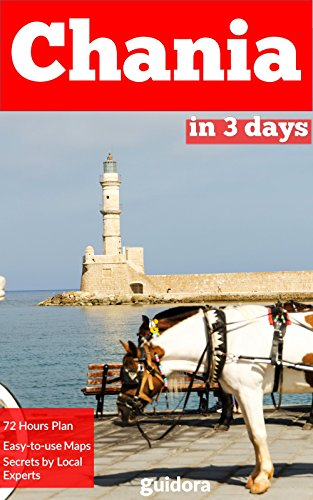 Chania in 3 Days (Travel Guide 2018): All you need to know before you go to Chania, Crete, Greece: Where to stay, eat, go out. Best Things to See. Detailed itineraries. Online Maps and local tips.