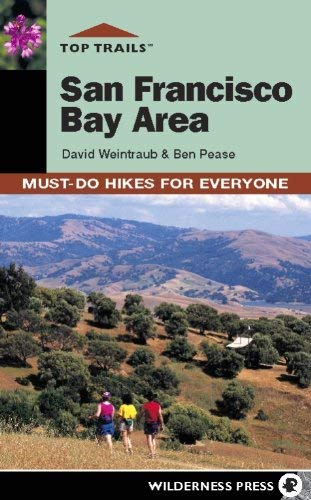 Top Trails: San Francisco Bay Area: Must-Do Hikes for Everyone (Best Trails In Bay Area)