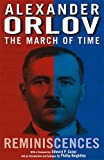The March of Time: Reminiscences