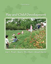 Play and Child Development (3rd Edition)