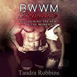 Lust During the Heat of the Moment | Tandra Robbins