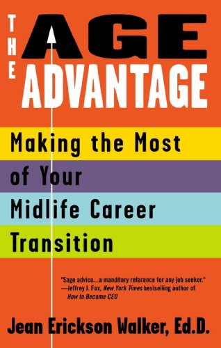 The Age Advantage: Making the Most of Your Mid-life Career Transition
