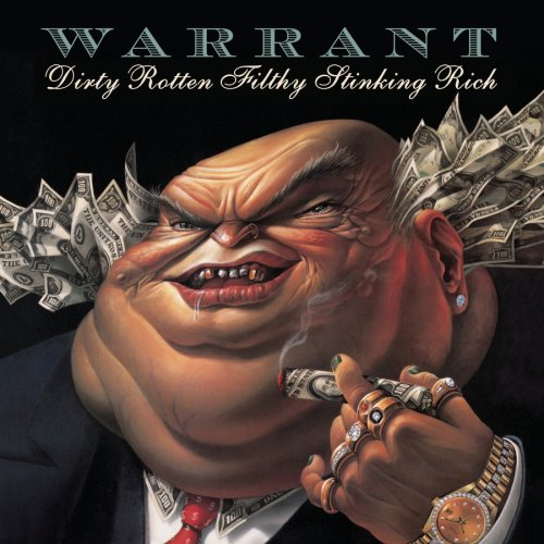CD : Warrant - Dirty Rotten Filthy Stinking Rich (CD)