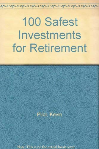 100 Safest Investments for Retirement