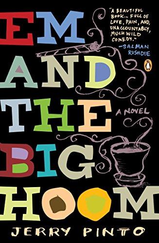 Em and the Big Hoom: A Novel