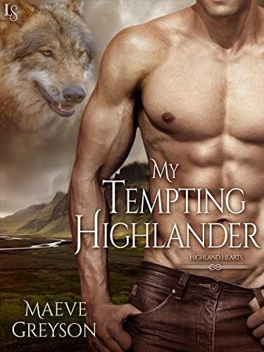 My Tempting Highlander: A Highland Hearts Novel by [Greyson, Maeve]