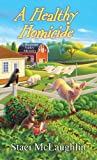 A Healthy Homicide (A Blossom Valley Mystery)