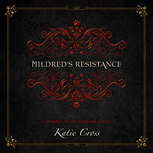 Mildred's Resistance Audiobook