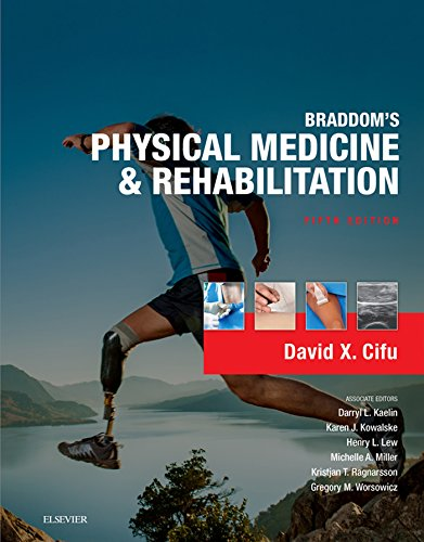 Braddom's Physical Medicine and Rehabilitation E-Book - http://medicalbooks.filipinodoctors.org