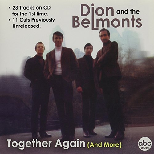 Dion &Amp; The Belmonts - Together Again & More - Zortam Music
