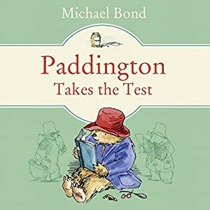 Paddington Takes the Test Audiobook