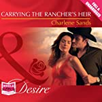 Carrying the Rancher's Heir | Charlene Sands
