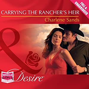 Carrying the Rancher's Heir Audiobook