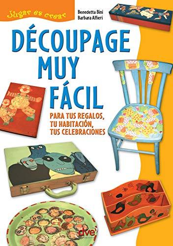 Amazon.com: Découpage muy fácil (Spanish Edition) eBook: Benedetta ...