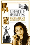 Lifestyle Marketing, Ronald D. Michman and Edward M. Mazze, 0313361568